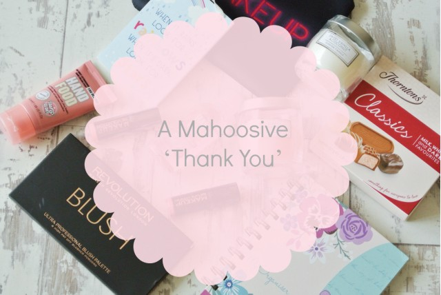 A Mahoosive 'Thank You' Giveaway